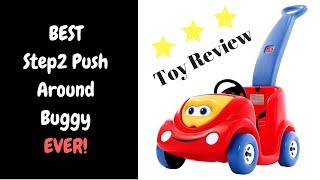 Best Toy Review - Step2 Push Around Buggy