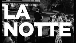 Three Reasons: La Notte