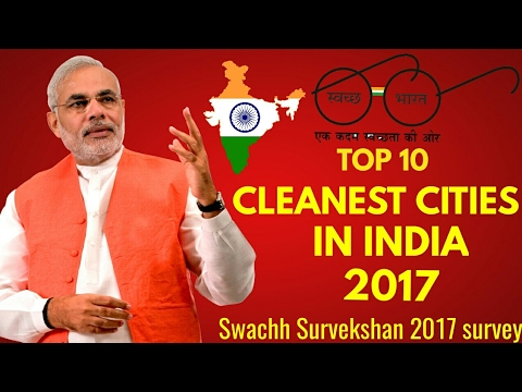 Top 10 cleanest cities of India for 2017||SWACHH BHARAT AWARD||