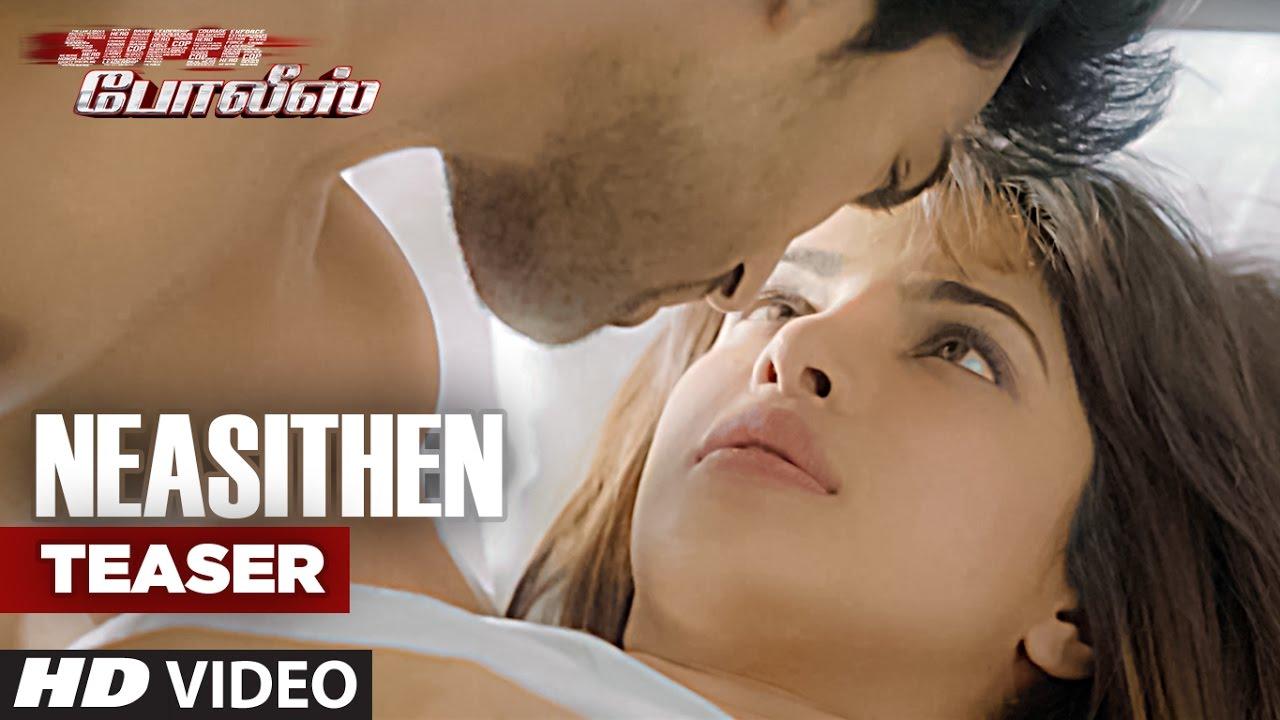 Neasithen Video Teaser || Super Police || Ram Charan, Priyanka Chopra || Tamil Songs 2016