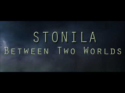 Stonila - BETWEEN TWO WORLDS (2017) (Full Album)