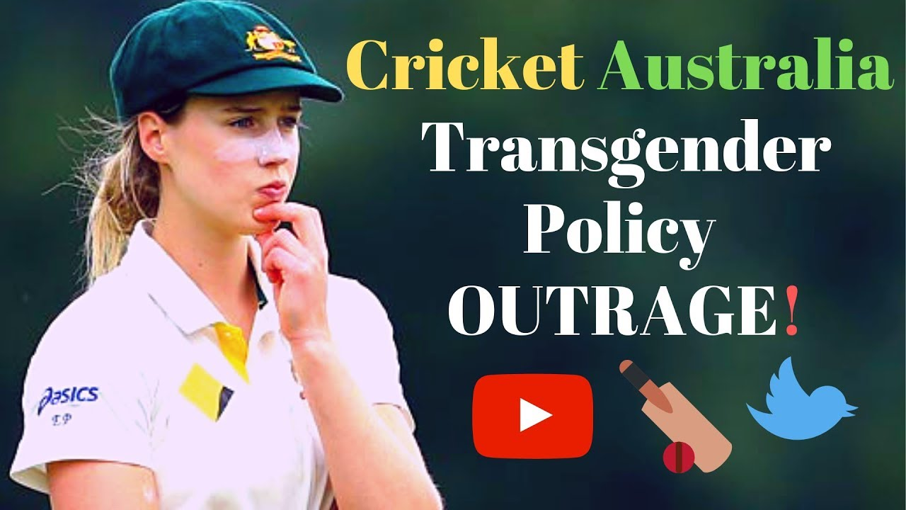 Cricket Australia Transgender Policy OUTRAGE!