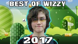 BEST OF WIZZY 2017 STREAM HIGHLIGHTS