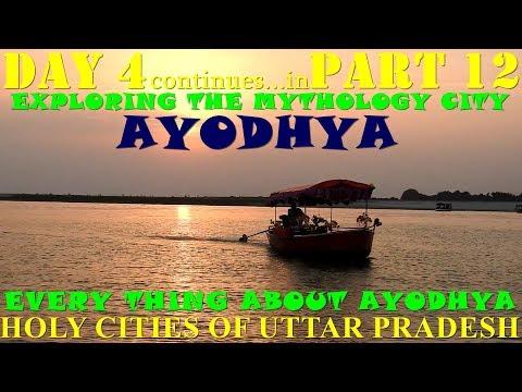 HOLY CITIES OF UTTAR PRADESH PART 12 (EXPLORING THE MYTHOLOGY CITY AYODHYA)