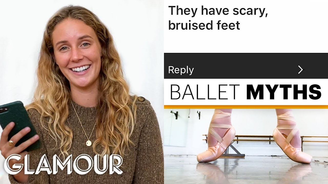 Every Ballet Myth Debunked by Ballerina Scout Forsythe | On Pointe | Glamour