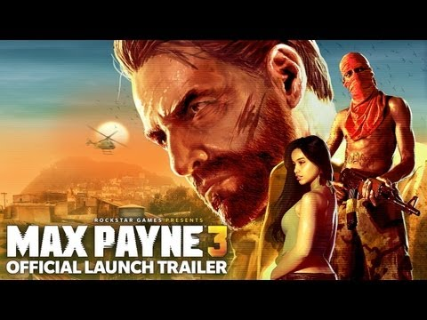Max Payne 3 - Official Launch Trailer