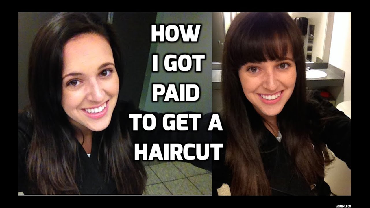 How I Got Paid To Get A Haircut Youtube