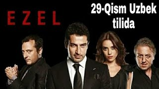 #Ezel #Turkkinolar  EZEL 29-QISM TURK SERIAL UZBEK TILIDA / ЕЗЕЛ 29-КИСМ ТУРК СЕРИАЛ УЗБЕК ТИЛИДА