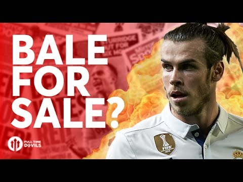 Bale For Sale? Tomorrow's Manchester United Transfer News Today! #43