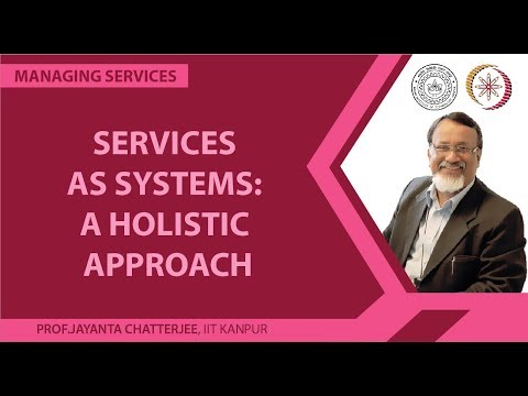 Services as Systems: A Holistic Approach