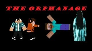 Minecraft - The Orphanage Scary map #1