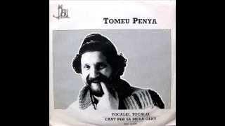 Tomeu Penya - Cant Per Sa Meva Gent - SG 1983