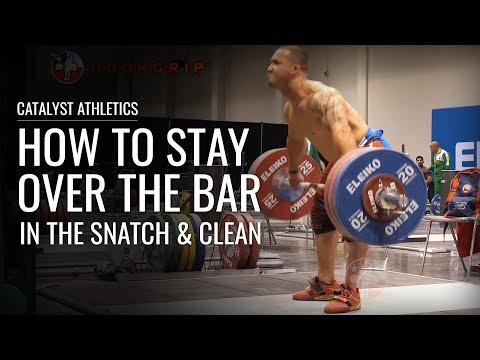 How to Stay Over the Bar in the Snatch & Clean