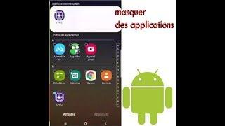Comment masquer ou cacher  facilement des applications sur Android