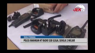 Download Video POLISI AMANKAN HT RADIO SSB ILEGAL SENILAI 2 MILIAR MP3 3GP MP4