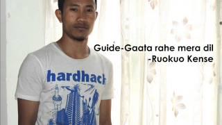 Gaata rahe mera dil- Guide(Ruokuo Kense) New Version