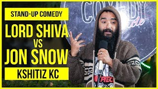 Download Lord Shiva vs. Jon Snow | Stand-up Comedy by Kshitiz KC Mp3 and Videos
