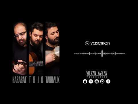 Harabat Trio - Yasemen (Tadımlık © 2017 Volkan Kaplan Production)