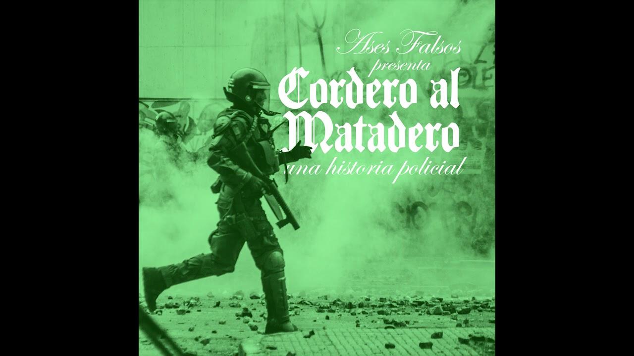 Ases Falsos presenta: Cordero al Matadero (una historia policial)