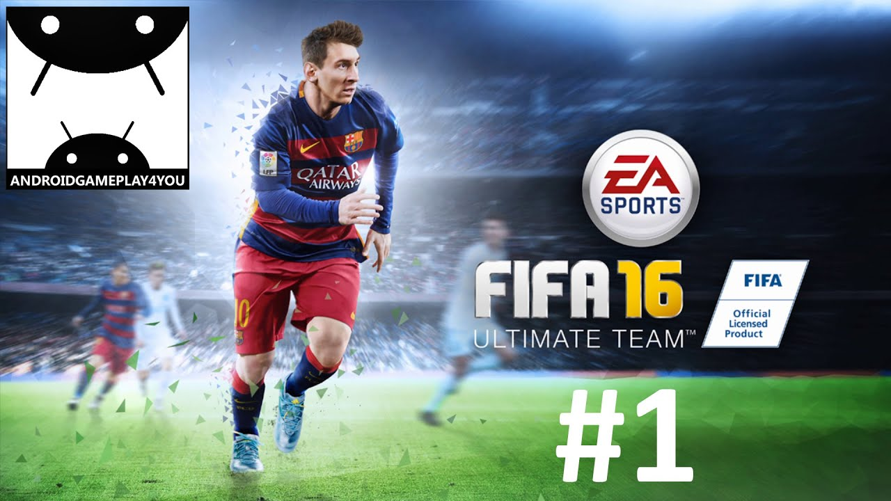 95a768085 FIFA 16 Ultimate Team Android GamePlay  1 (1080p) - YouTube