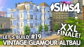 FINALE! | Die Sims 4 Haus bauen | Vintage Glamour Altbau #19