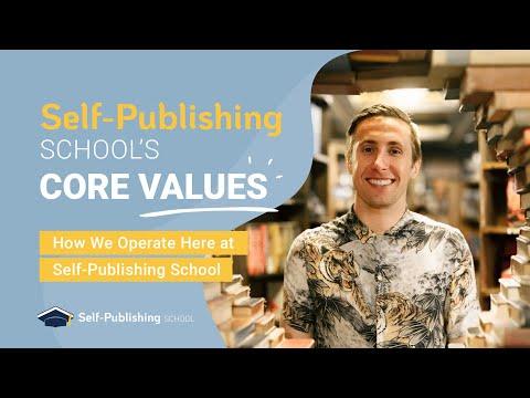 Self Publishing School Core Values