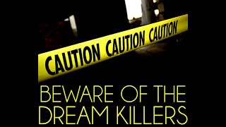 The #Narcissist wants to kill your dreams!