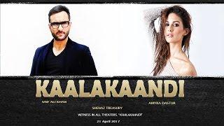 Kaalakaandi Official Trailer 2017| Saif Ali Khan | Akshay Oberoi | FANMADE