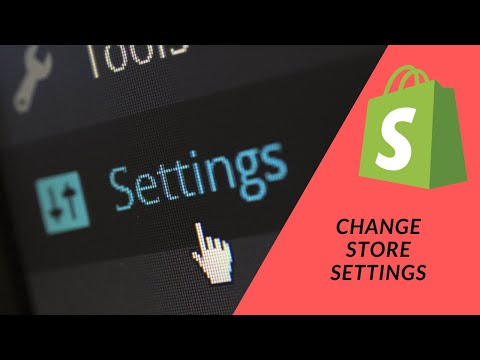 Shopify Tutorial  How To Start a Profitable eCommerce Store Pt 11 - Changing the Store Settings
