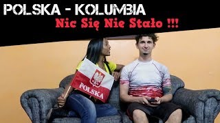 POLSKA vs KOLUMBIA: NIC SIĘ NIE STAŁO (NO HA PASADO NADA) (English Subs)