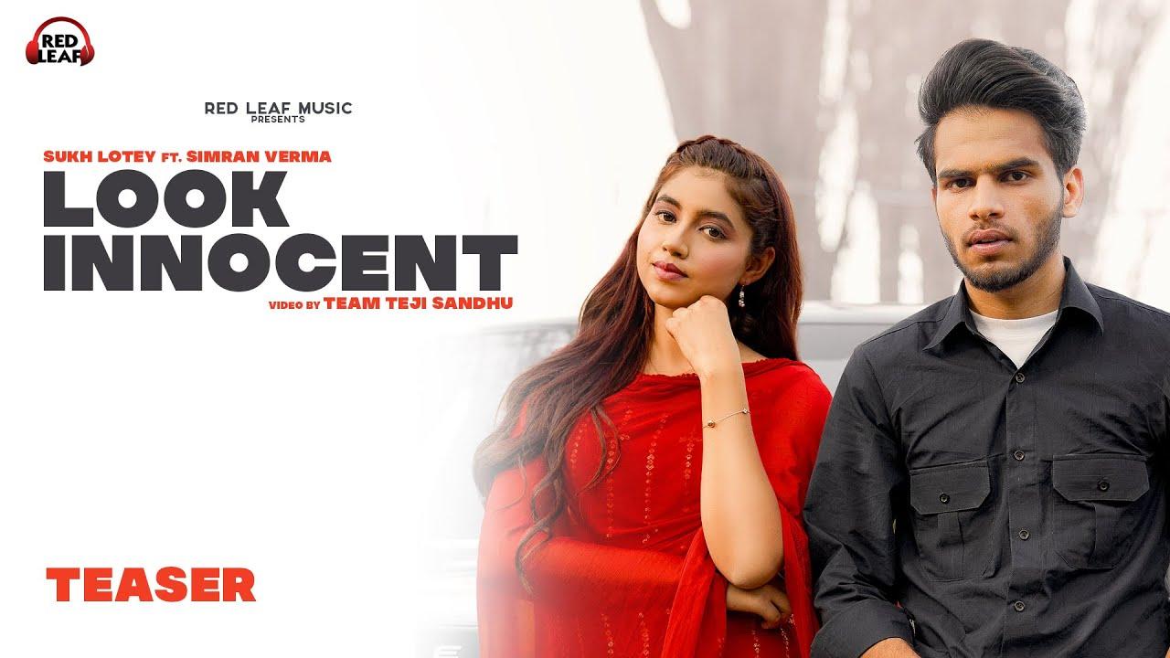 Look Innocent (Official Teaser) Sukh Lotey   Simran Verma   New Punjabi Song 2021  Red Leaf Music
