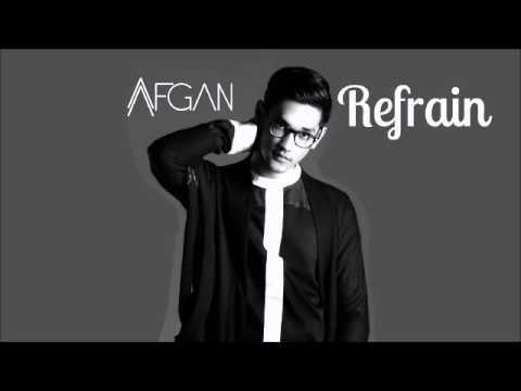 Afgan   Refrain Official Audio