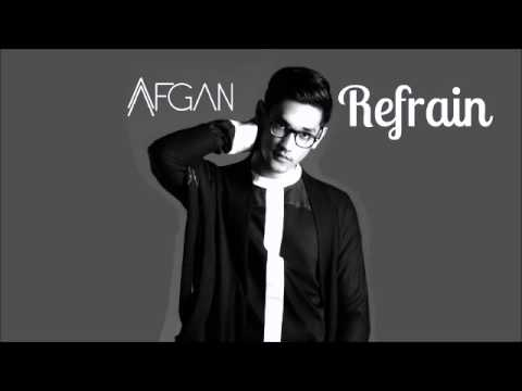 Afgan   Refrain Official Audio