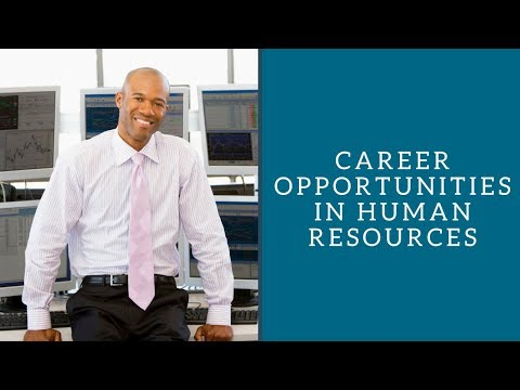 Career Opportunities in Human Resources