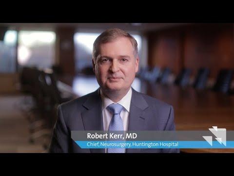 Dr. Robert Kerr, Chief, Neurosurgery, Huntington Hospital
