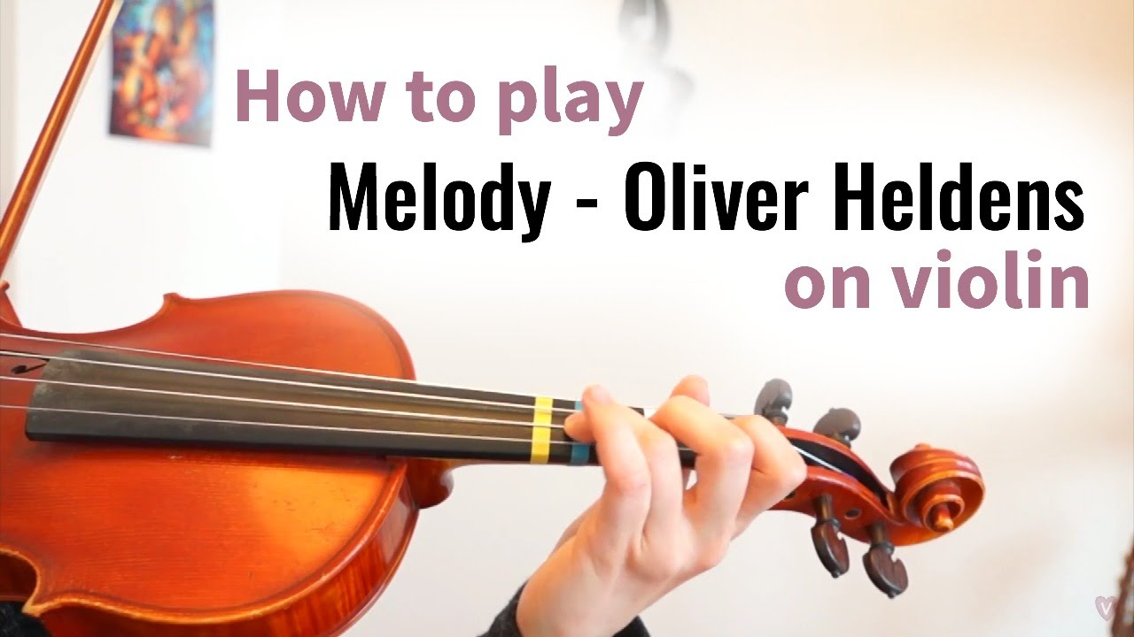 How to play Melody - Oliver Heldens | Easy Dance Violin Tutorial