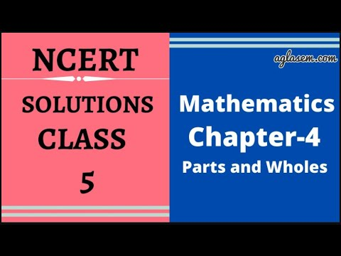 NCERT Solutions Class 5 Maths Chapter- 4 Parts And Wholes