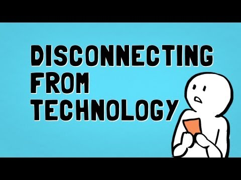 Disconnecting from Technology