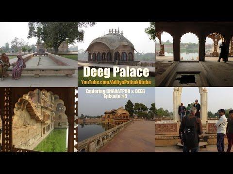Deeg Palace - Exploring Bharatpur & Deeg: Episode 4