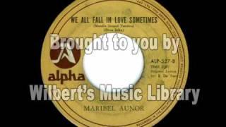WE ALL FALL IN LOVE SOMETIMES (Manila Sound Version) - Maribel Aunor