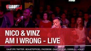 Nico & Vinz - Am I Wrong - Live - C'Cauet sur NRJ