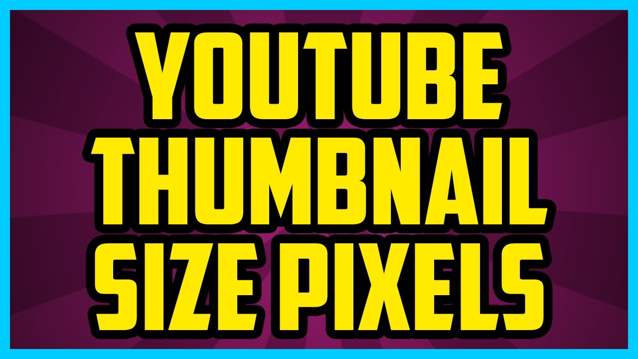 WHAT IS THE YOUTUBE THUMBNAIL SIZE IN PIXELS WORKING 2018 - Youtube  Thumbnail Resolution Photoshop