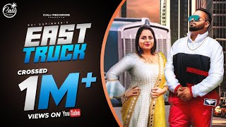 EAST TRUCK (FULL VIDEO) RAI SUPINDER & GURLEZ AKHTAR |VICKY KELON |RAVI RBS |CALI RECORDS 2020