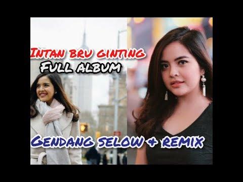 Intan Br Ginting Gendang Slow & Remix