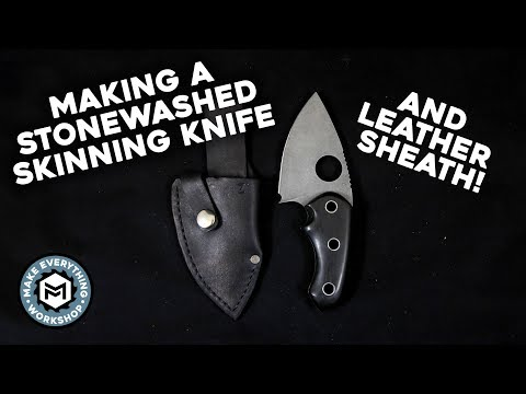 Making A Skinning Knife and Leather Sheath!