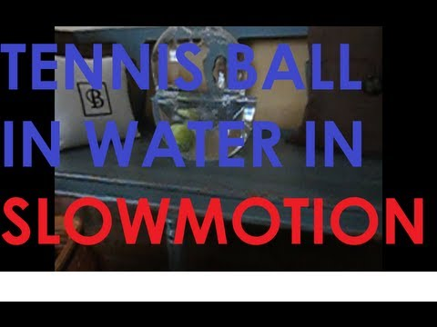 Dropping A Tennis Ball Into Water In SLOWMOTION!