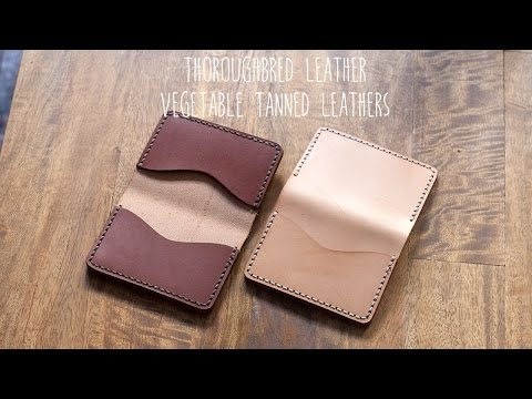 Review: Thoroughbred Leather - Natural and Walnut Vegetable Tanned Leathers
