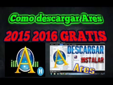 Como descargar ares 2015 2016 gratis y sin virus 3 1 7 for Descarga are