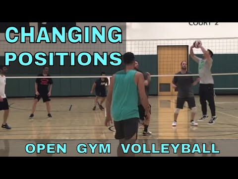 CHANGING POSITIONS - Open Gym Volleyball Highlights (1/4/18) Part 1