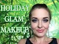 HOLIDAY GLAM MAKEUP